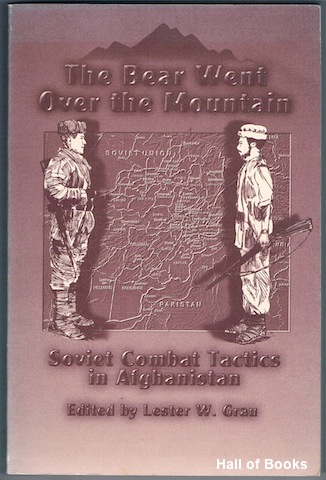 Image for The Bear Went Over The Mountain: Soviet Combat Tactics In Afghanistan