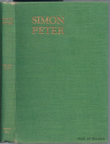 Image for Simon Peter: A Novel Of Welsh Life 1870 To September 1939 (Signed)