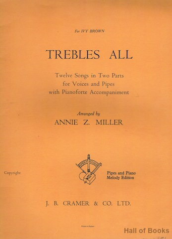 Image for Trebles All: Twelve Songs In Two Parts For Voices And Pipes With Pianoforte Accompaniment