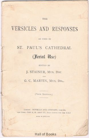 Image for The Versicles And Responses As Used In St. Paul's Cathedral (Ferial Use)
