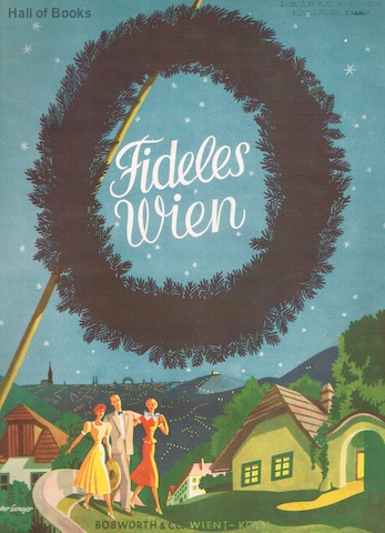 Fideles Wien Album Der Popularsten Alten Und Neuen Wienerlieder