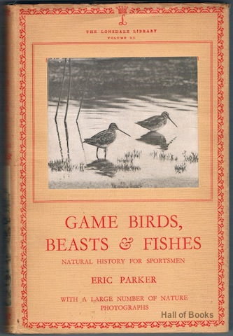"Image for ""Game Birds, Beasts & Fishes: Natural History For Sportsmen (The Lonsdale Library Volume XX)"""