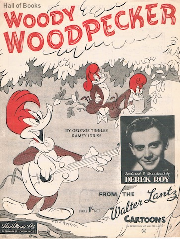Image for Woody Woodpecker: From The Walter Lantz Cartoons. Featured And Broadcast By Derek Roy
