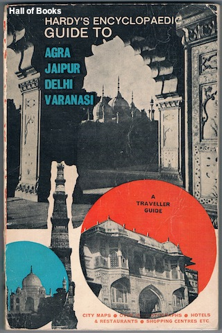 "Image for ""Hardy's Encyclopaedic Guide To Agra, Delhi, Jaipur and Varanasi"""
