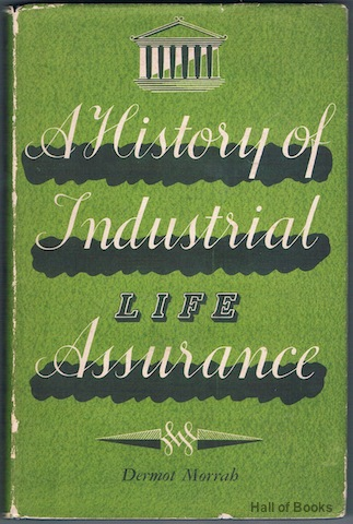 Image for A History Of Industrial Life Assurance