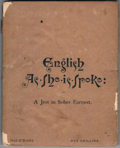 Image for English As She Is Spoke Or A Jest In Sober Earnest