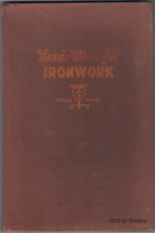 Image for Hand-Wrought Ironwork: A Book Of Projects