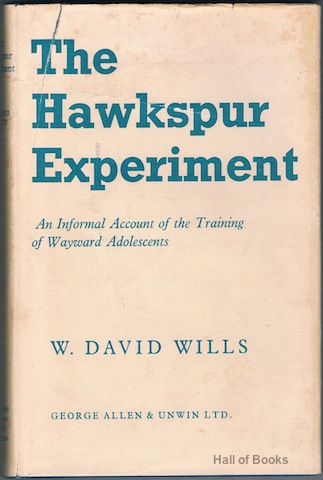Image for The Hawkspur Experiment: An Informal Account Of The Training Of Wayward Adolescents