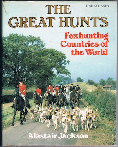 Image for The Great Hunts: Foxhunting Countries Of The World