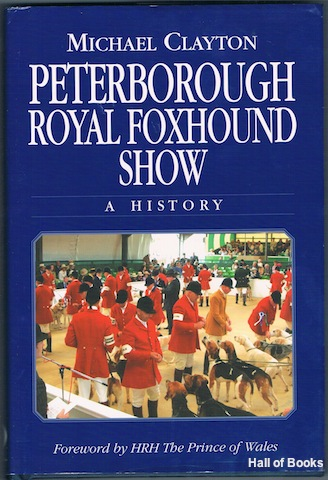 Image for Peterborough Royal Foxhound Show: A History
