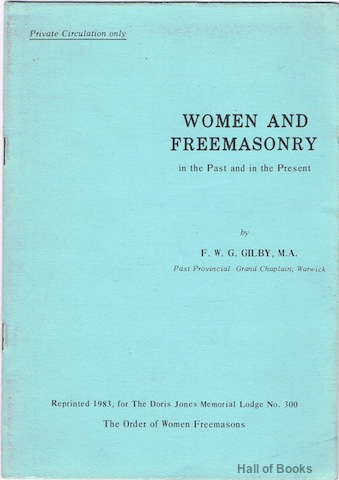Image for Women And Freemasonry In The Past And In The Present
