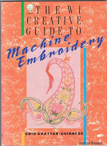 Image for The W I Creative Guide To Machine Embroidery
