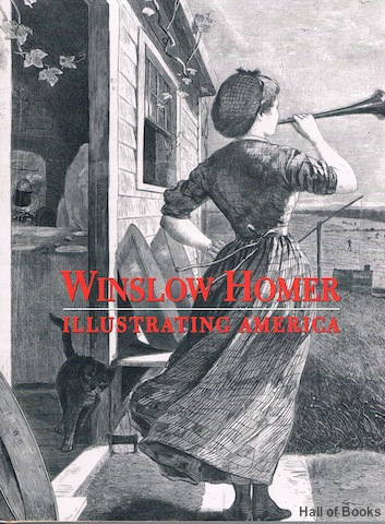 Image for Winslow Homer: Illustrating America