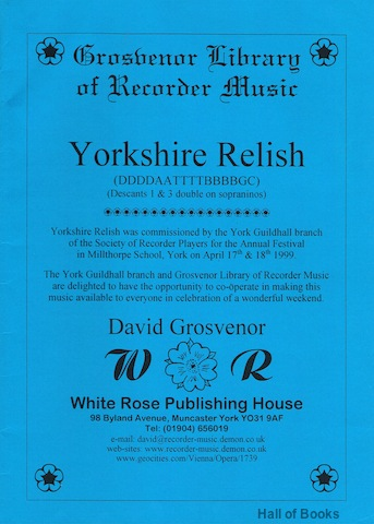 Image for Yorkshire Relish: A Celebration Of Yorkshire Folk Songs Arranged for Recorders. (DDDDAATTTTBBBBGC - Descants 1 & 3 Double On Sopraninos). Full Score and Parts