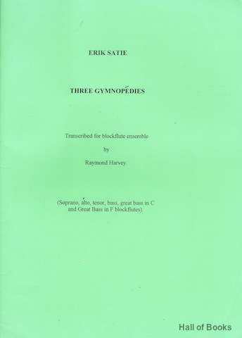 Image for Three Gymnopedies. Transcribed For Blockflute Ensemble By Raymond Harvey