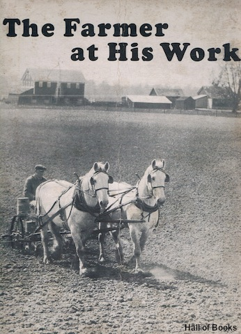 Image for The Farmer At His Work