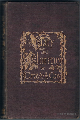 "Image for ""Mary And Florence: Or, Grave And Gay"""