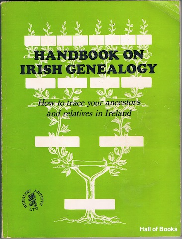 Image for Handbook On Irish Genealogy: How To Trace Your Ancestors And Relatives In Ireland