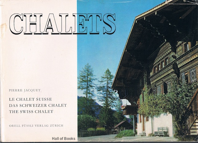 "Image for ""Le Chalet Suisse, Das Schweizer Chalet, The Swiss Chalet"""