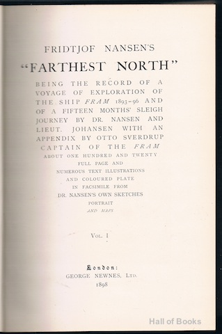 "Image for ""Farthest North: Being The Record Of A Voyage Of Exploration Of The Ship Fram 1893-96 And Of A Fifteen Months' Sleigh Journey By Dr. Nansen And Lieut. Johansen With An Appendix By Otto Sverdrup, Captain Of The Fram. Complete in Two Volumes"""