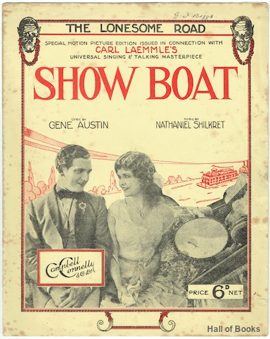Image for The Lonesome Road: Special Motion Picture Edition Issued In Connection With Carl Laemmle's Universal Singing And Talking Masterpiece Show Boat