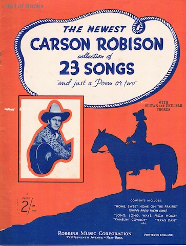 Image for The Newest Carson Robison Collection Of 23 Songs And Just A Poem Or Two
