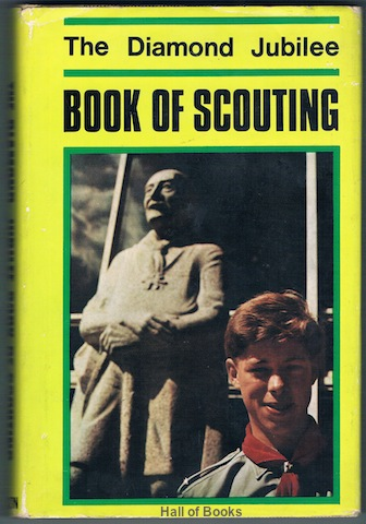 Image for The Diamond Jubilee Book Of Scouting 1907-1967