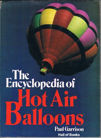 Image for The Encyclopedia Of Hot Air Balloons