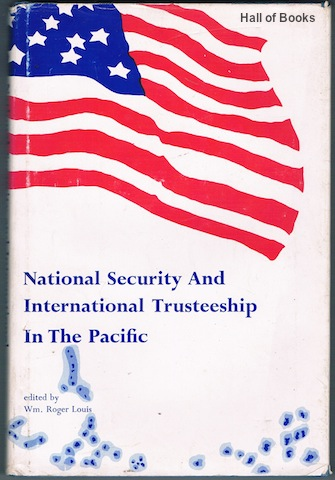 Image for National Security And International Trusteeship In The Pacific