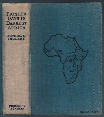 Image for Pioneer Days In Darkest Africa: A Record of the Life and Work of Chas. A. Swan