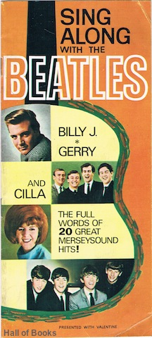 "Image for ""Sing Along With The Beatles, Billy J., Gerry and Cilla. The full words of 20 great Merseysound Hits!"""