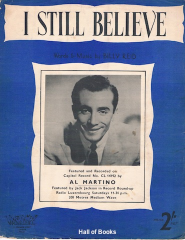 """I Still Believe, Featured and Recorded by Al Martino"""