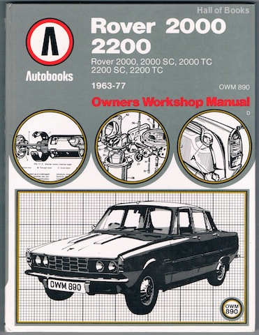 "Image for ""Rover 2000, 2200 1963-77 Autobooks: Owners Workshop Manual"""