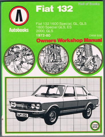 Image for Fiat 132 1972-80 Autobooks: Owners Workshop Manual