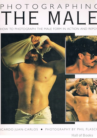 Image for Photographing The Male: How To Photograph The Male Form In Action And Repose