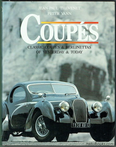 Image for Coupes: Classic Coupes & Berlinettas Of Yesterday & Today