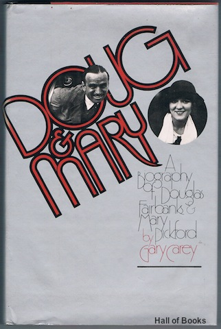 Image for Doug & Mary: A Biography of Douglas Fairbanks & Mary Pickford