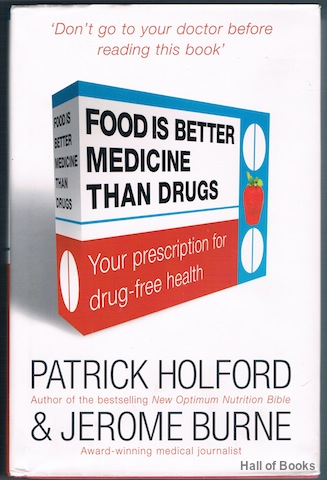 Image for Food Is Better Medicine Than Drugs: Your prescription for drug-free health