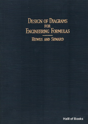 Image for The Design Of Diagrams For Engineering Formulas And The Theory Of Nomography