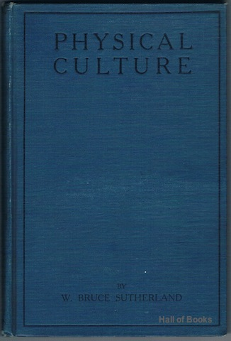 Image for Physical Culture: The Bruce Sutherland System