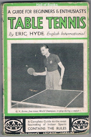 Image for Table Tennis: A Guide For Beginners And Enthusiasts
