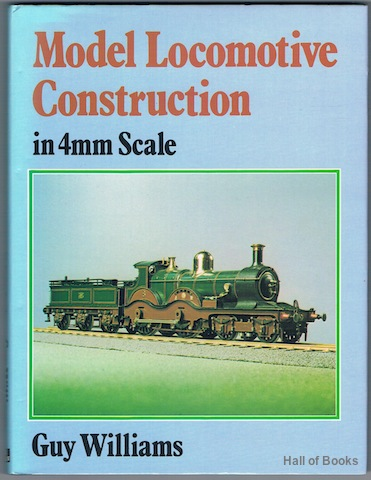 Image for Model Locomotive Construction In 4mm Scale