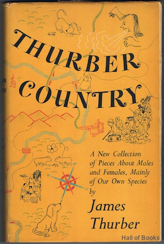 Image for Thurber Country. A New Collection of Pieces About Males and Females Mainly of our Own Species