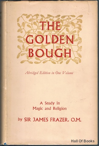 Image for The Golden Bough: A Study In Magic And Religion. Abridged Edition in One Volume