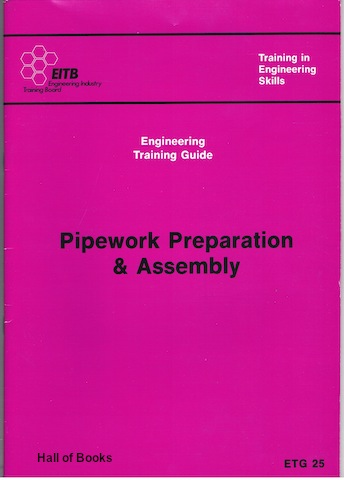 Image for Pipework Preparation and Assembly: Engineering Training Guide - ETG25