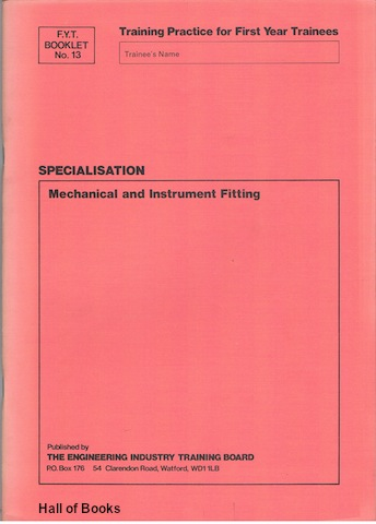 Image for Mechanical and Instrument Fitting. F.Y.T. Booklet No.13
