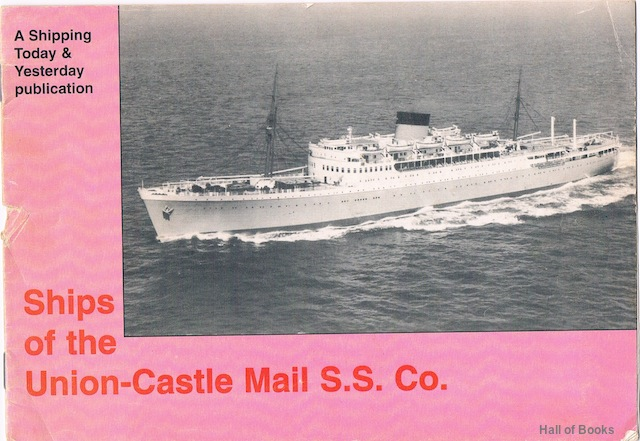Image for Ships of the Union-Castle S.S. Co. (A Shipping Today & Yesterday Supplement)