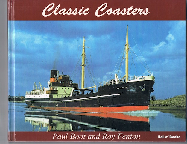 Image for Classic Coasters: A Celebration of Short-Sea Shipping