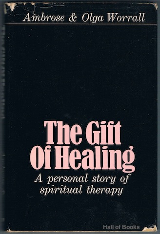Image for The Gift of Healing: A Personal Story Of Spiritual Therapy