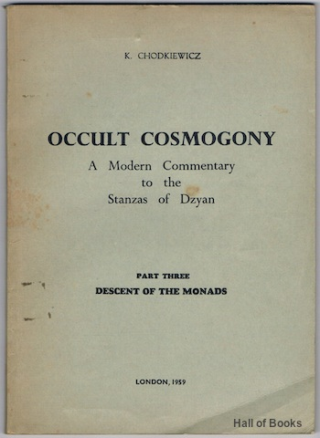 Image for Occult Cosmogony: A Modern Commentary To The Stanzas Of Dzyan. Part Three: Descent Of The Monads. (Signed)